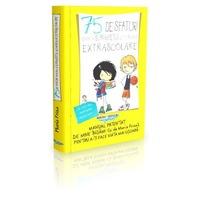 75 de sfaturi pentru a supravietui activitatilor extrascolare