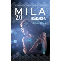 Tradarea (Seria Mila 2.0  partea a II-a)