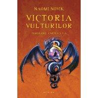 Victoria vulturilor (Seria Temeraire  partea a V-a  paperback)