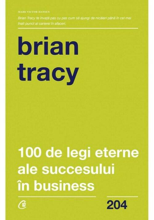 Imagine 100 De Legi Eterne Ale Succesului In Business