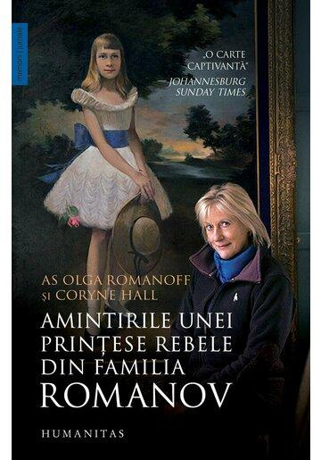 Amintirile unei printese rebele din familia Romanov
