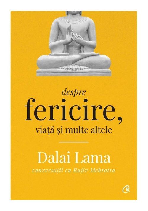 Imagine Dalai Lama Despre Fericire, Viata Si Multe Altele