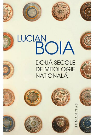 Doua secole de mitologie nationala
