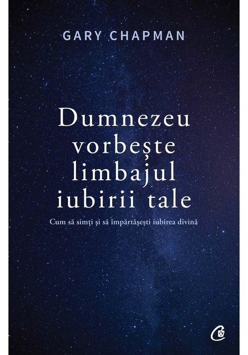 Dumnezeu vorbeste limbajul iubirii tale imagine librex.ro 2021