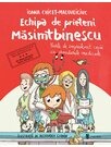 Echipa de prieteni Masimtbinescu