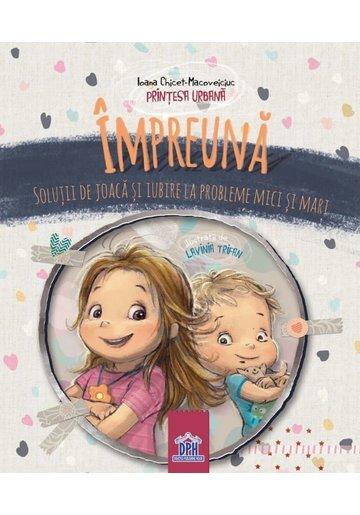 IMPREUNA - Ioana Chicet-Macoveiciuc - Printesa Urbana