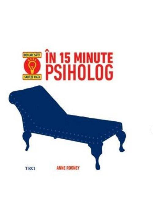 Imagine In 15 Minute Psiholog - Idei Care Sa Iti Salveze Viata