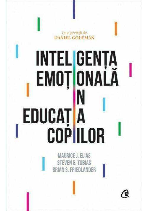 INTELIGENTA EMOTIONALA IN EDUCATIA COPIILOR ED.III