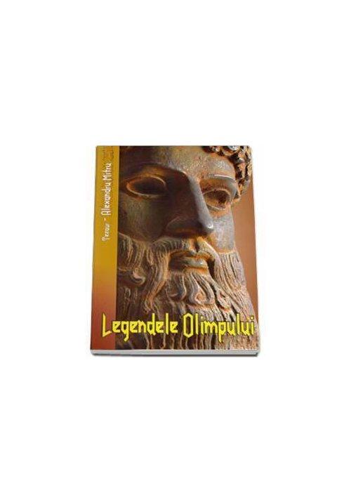 Legendele Olimpului - Alexandru Mitru imagine librex.ro 2021