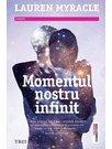 Momentul nostru infinit