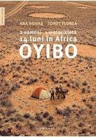 Oyibo. 2 oameni, 1 motocicleta, 14 luni in Africa