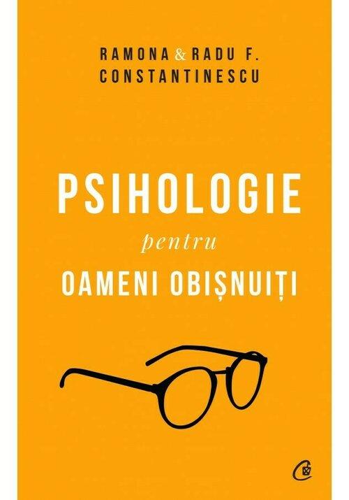 Psihologie pentru oameni obisnuiți. Ediție de Colectie imagine