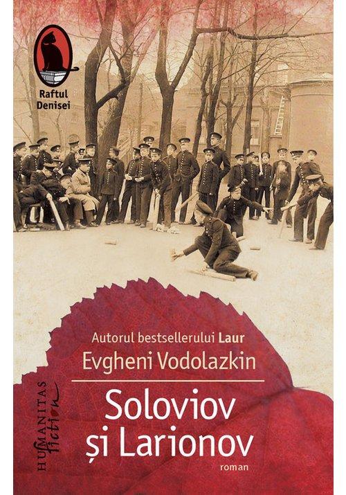 Soloviov si Larionov imagine librex.ro 2021
