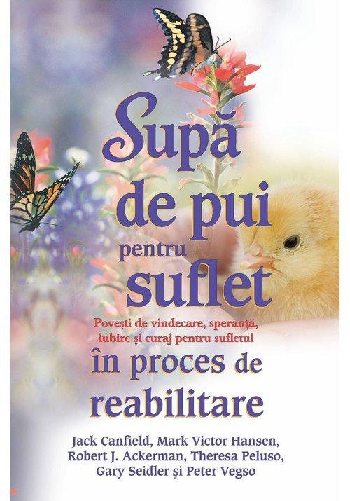 Supa de pui pentru suflet in proces de reabilitare imagine librex.ro 2021