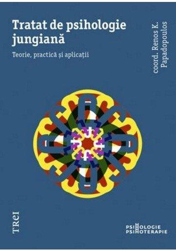 Tratat de psihologie jungiana. Teorie, practica si aplicatii