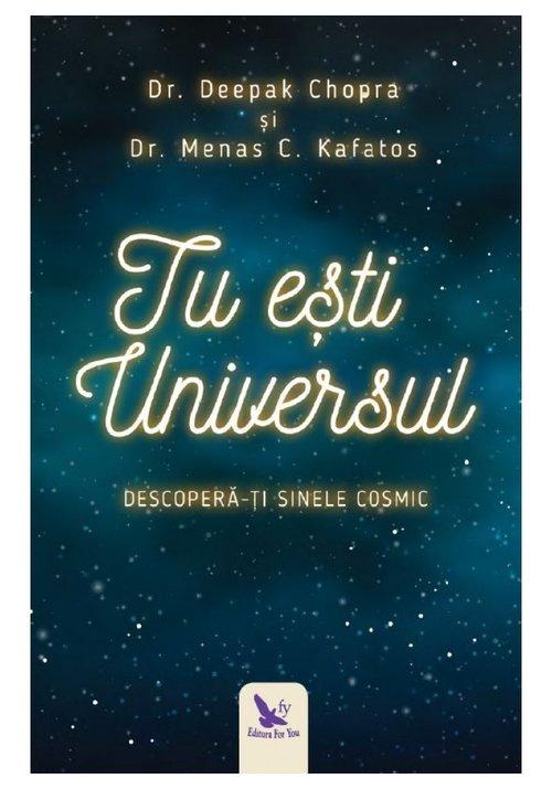 Tu esti Universul. Descopera-ti sinele cosmic imagine librex.ro 2021