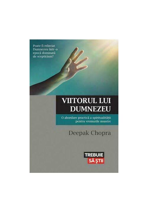 Viitorul lui Dumnezeu. O abordare practica a spiritualitatii pentru vremurile noastre imagine librex.ro 2021